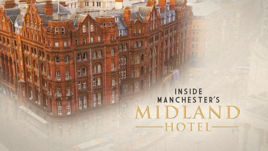 Inside Manchester's Midland Hotel