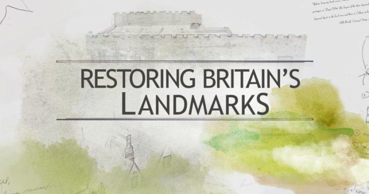 Restoring Britain's Landmarks