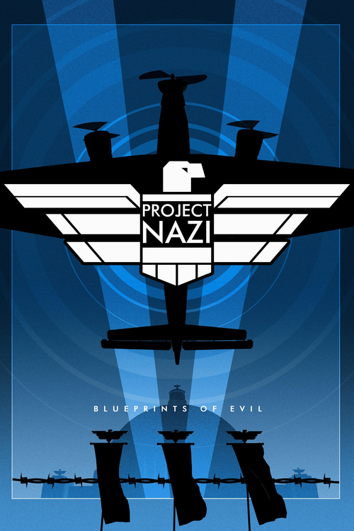 Project Nazi: Blueprint of Evil